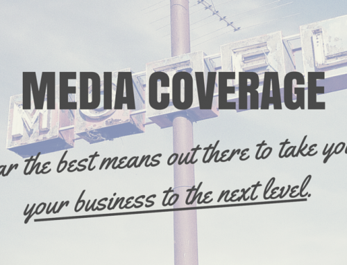 How To Leverage Media Coverage to Grow Your Business